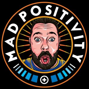 Madpositivity.blog